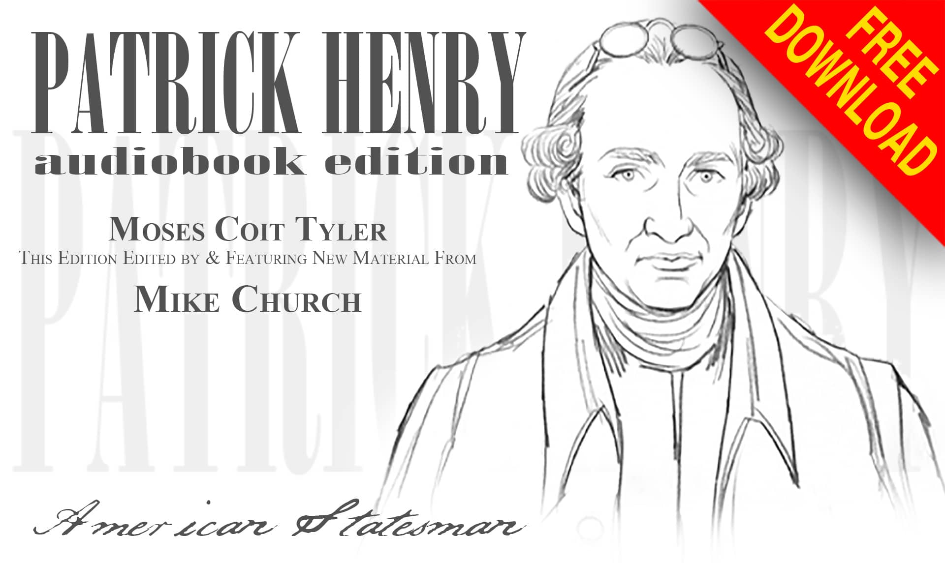 Become A Founders Pass Member & Take Patrick Henry Along With You-FREE!