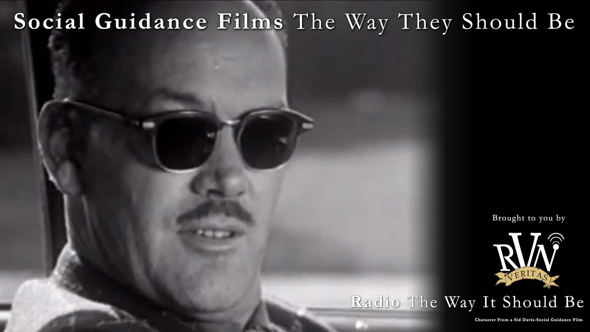 Social Guidance Filmmaking, The Way It Should Be by Sid Davis