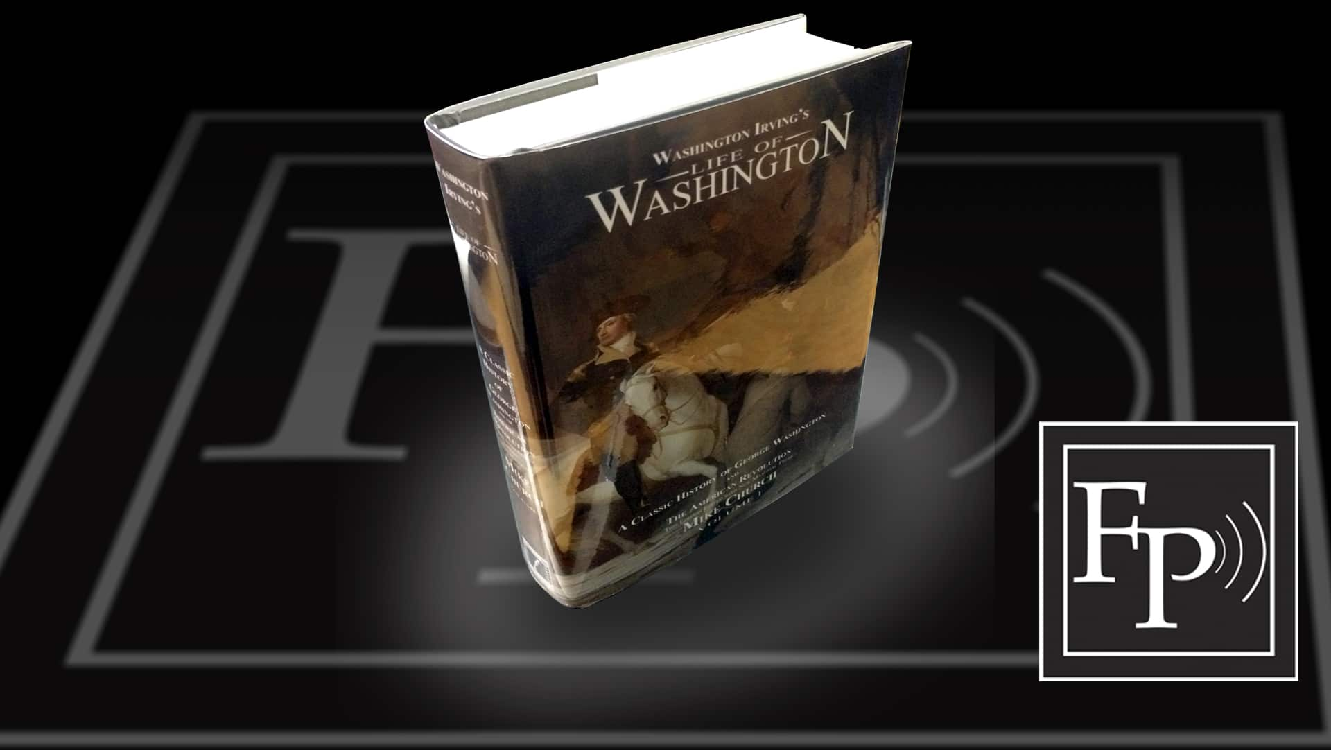 Get a FREE, Autographed Life of Washington Book When You Become A Yearly Founders Pass Member In June!