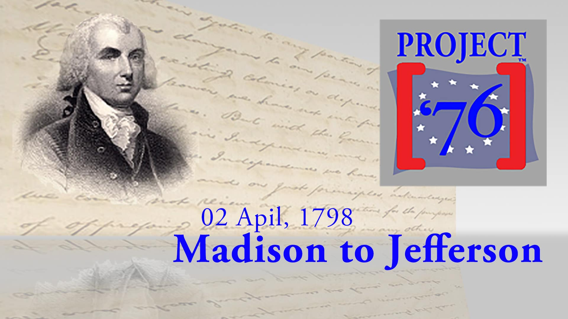 True History, S1E1 -James Madison Identifies a Monster, Called The Federal Government