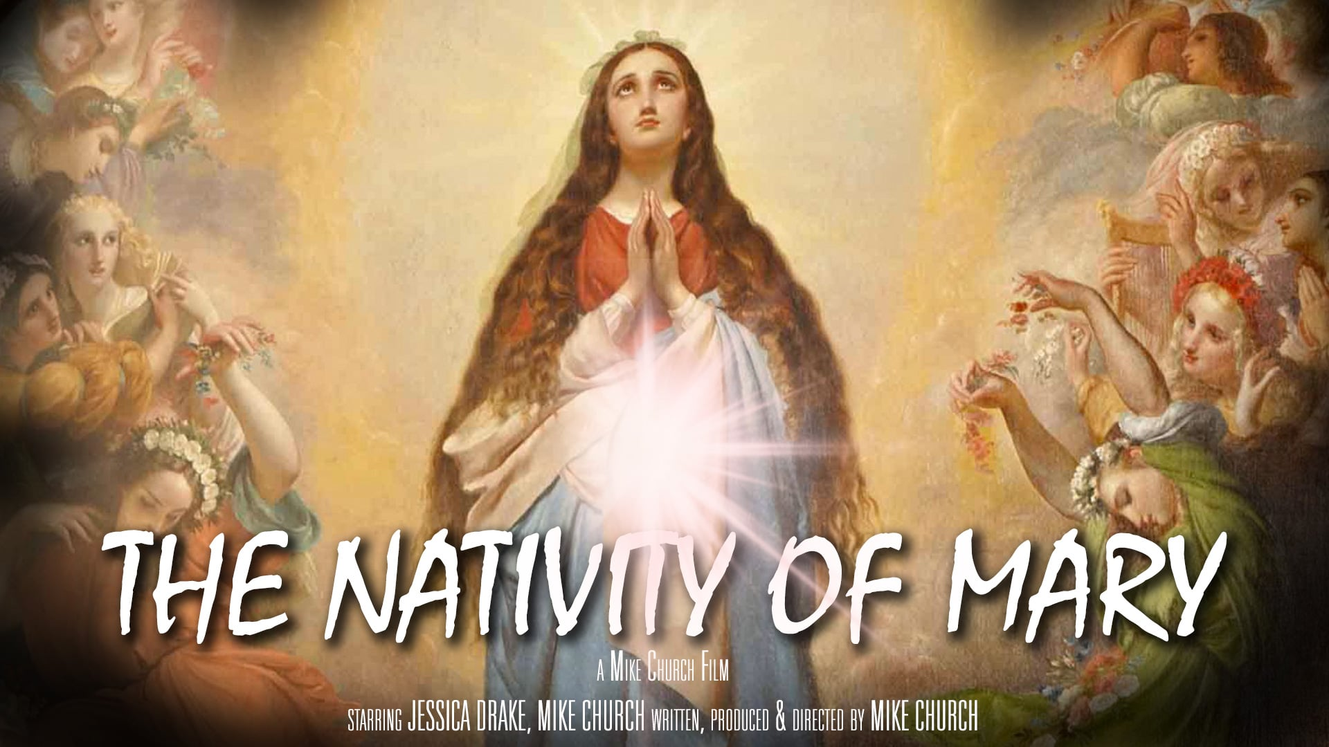The Nativity of Mary-An Original Mike Church Feature