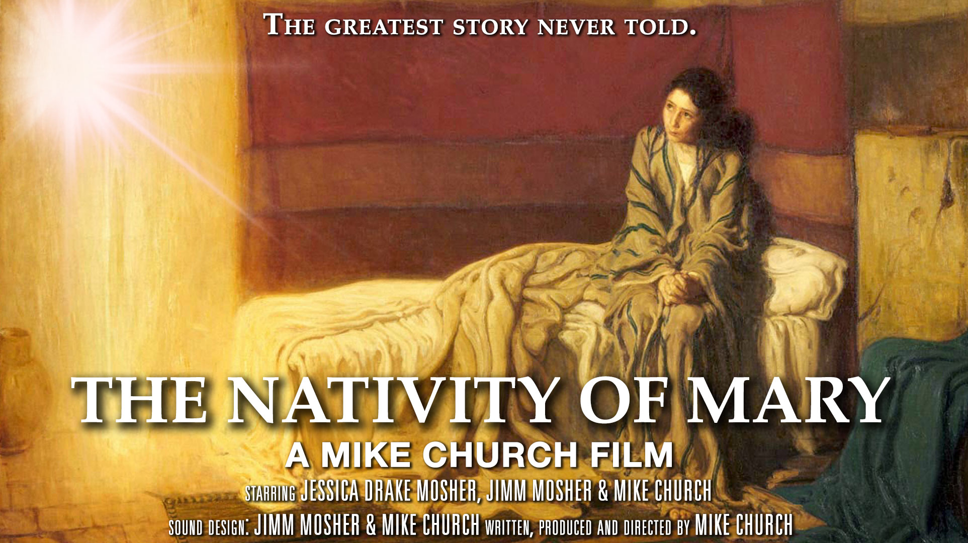 Mike Church Presents: The Nativity Of Mary, An Original Founding Father Films Production