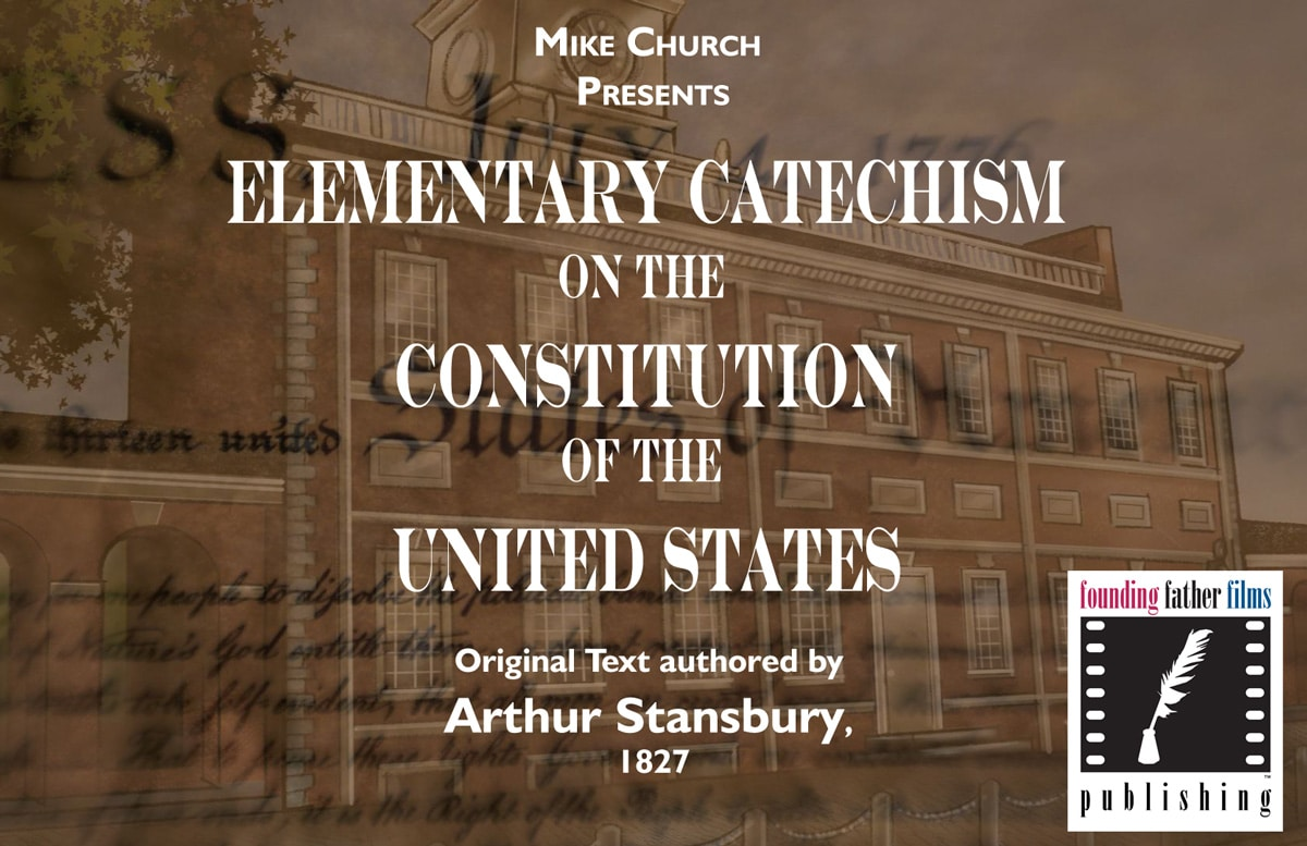 FREE! Founder's Pass eBook Series 1: Elementary Catechism On The Constitution
