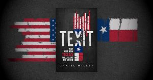Has The Time Come To Texit? Interview With Daniel Miller of TNM - The Mike Church Show