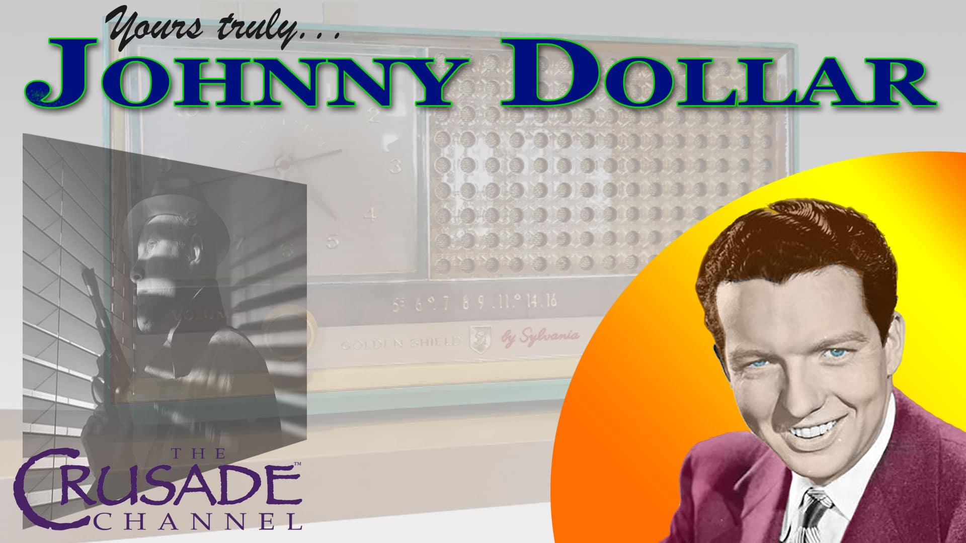 Yours Truly, Johnny Dollar - Radio Classics