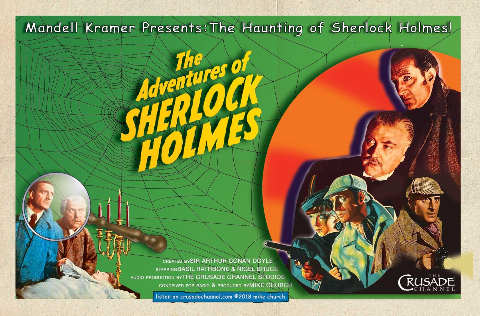 Mandell Kramer Presents, Sherlock Holmes In: The Haunting of Sherlock Holmes