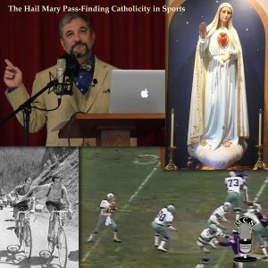 "Why Catholics Should Smile Every Time A ""Hail Mary Pass"" Is Thrown"