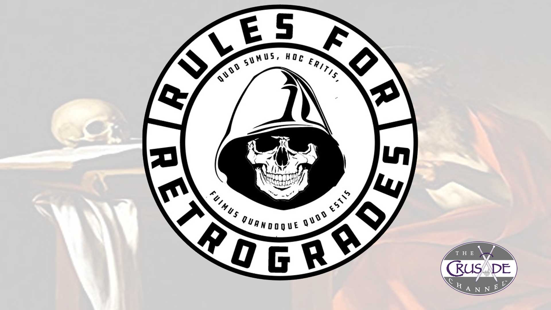 Rules For Retrogrades Joins The CRUSADE Channel!