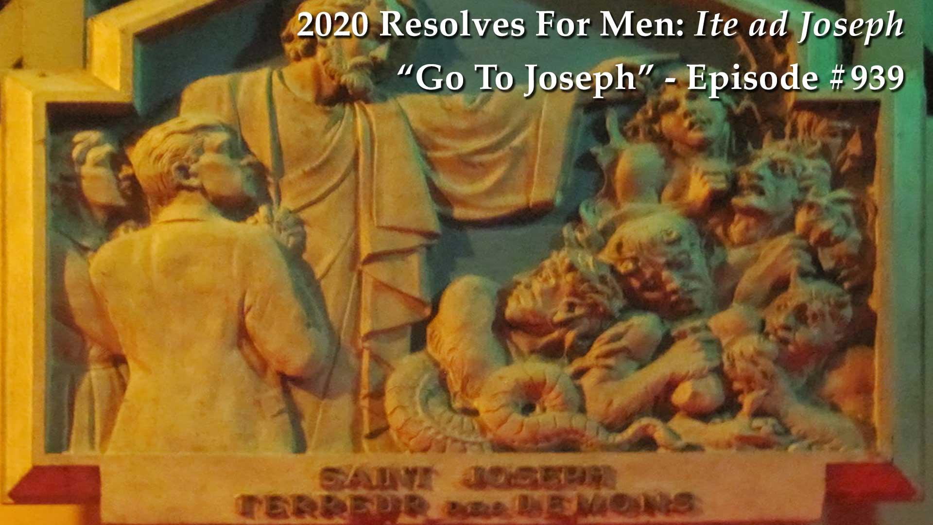 "2020 Resolves For Men - ""Go To Joseph!"" - Mike Church Show"